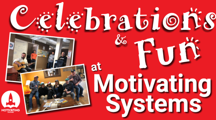 celebrations fun motivating systems