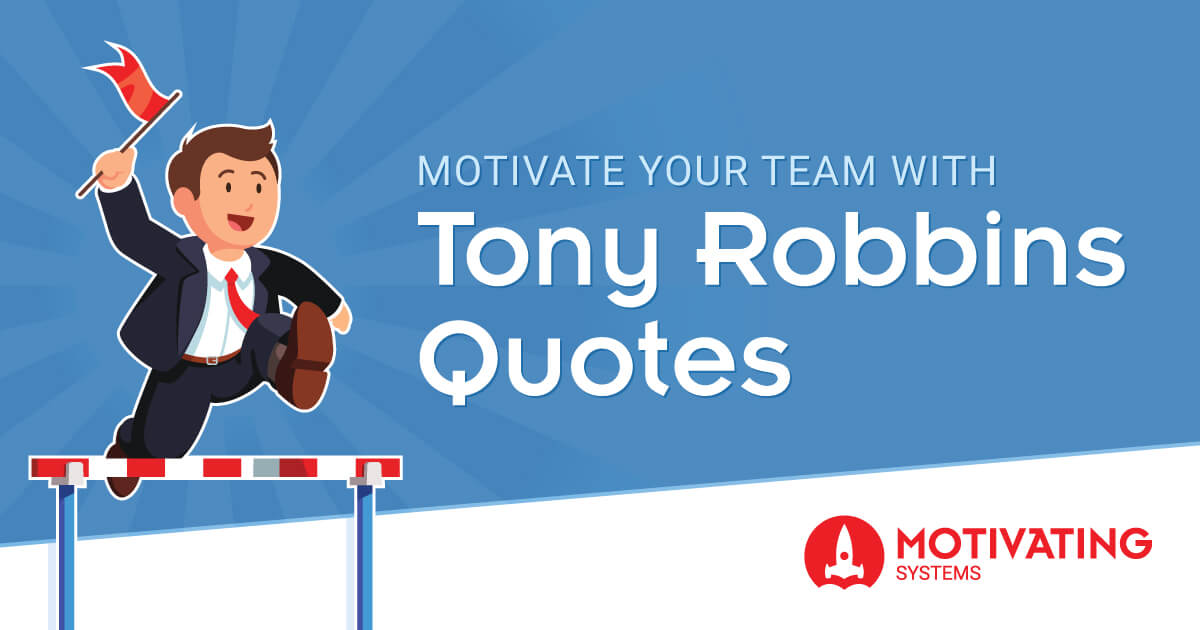motivate your team with tony robbins
