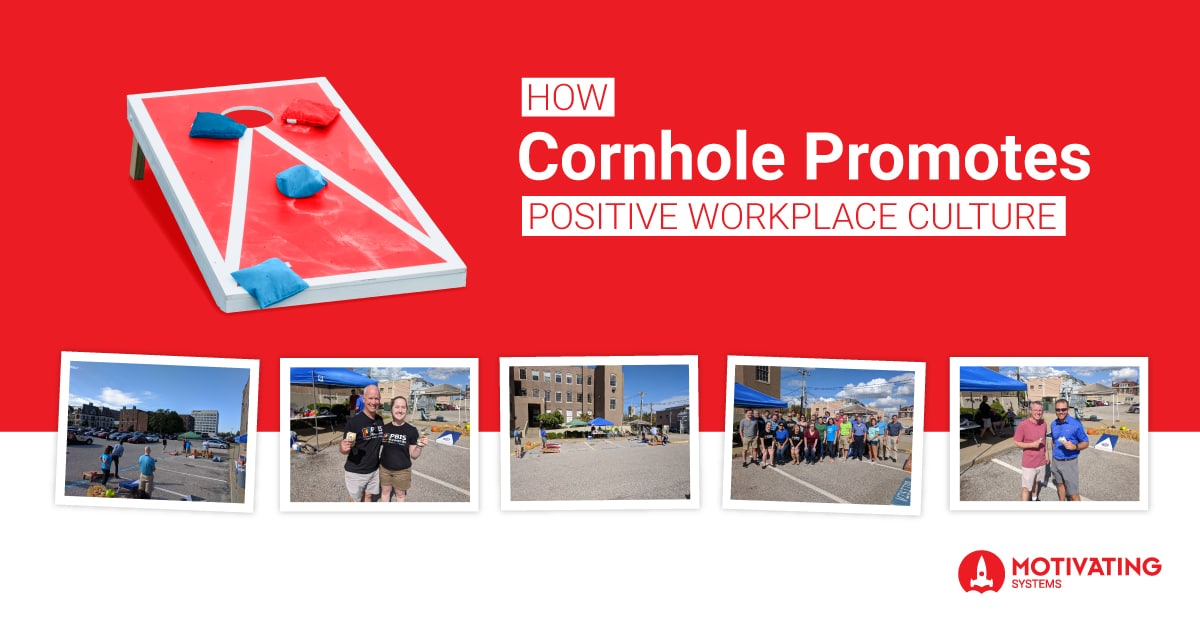 motivating systems how cornhole promotes positive workplace culture