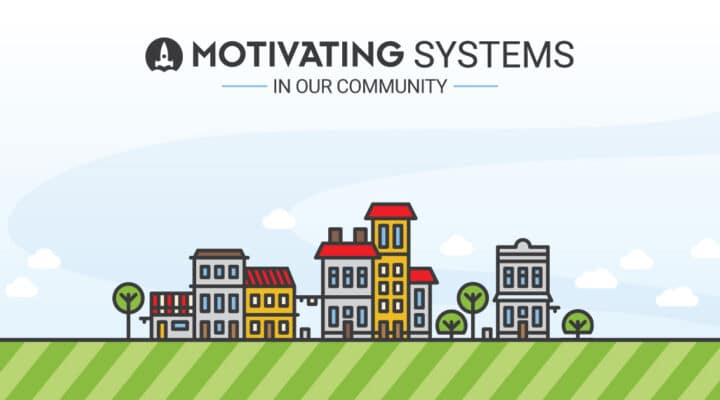 motivating systems in our community